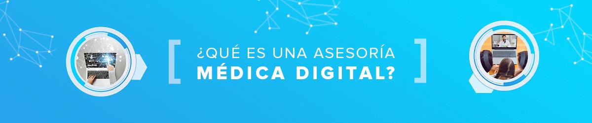 Qué es una asesoría médica digital