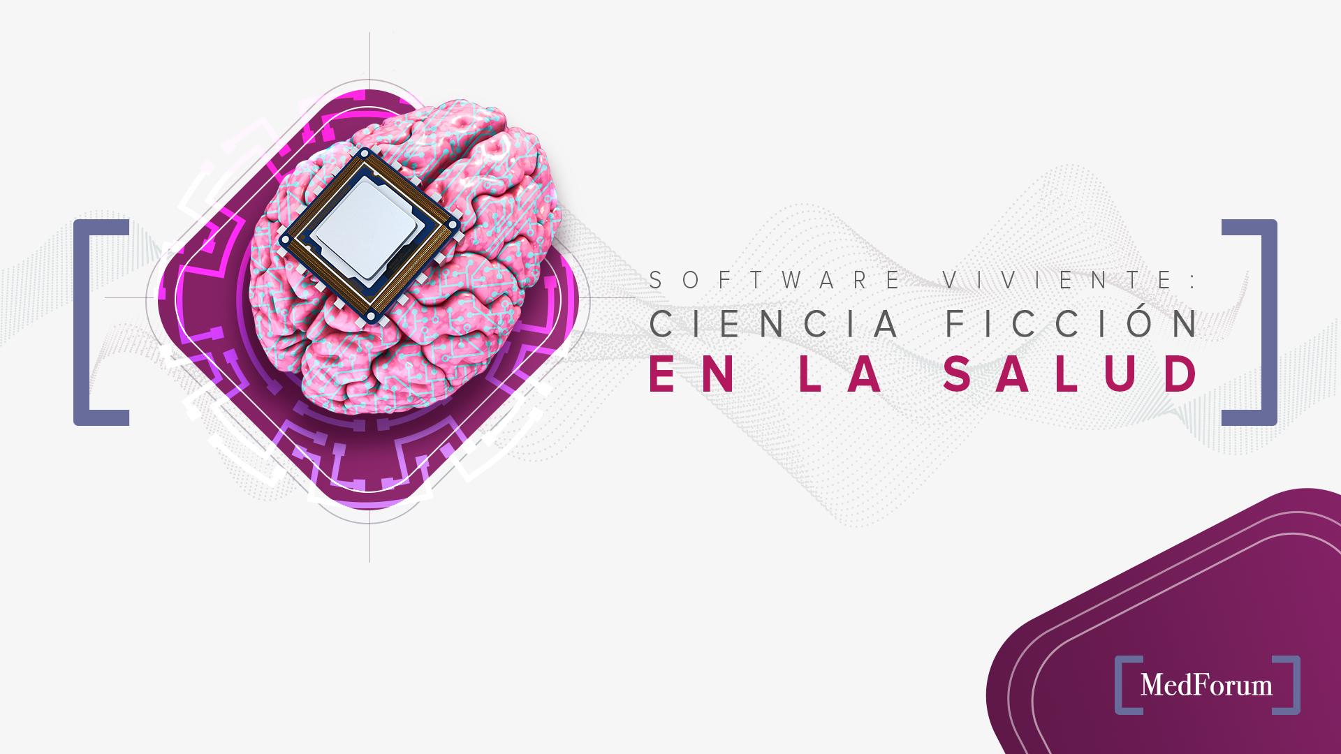 Software viviente Ciencia ficción en la salud